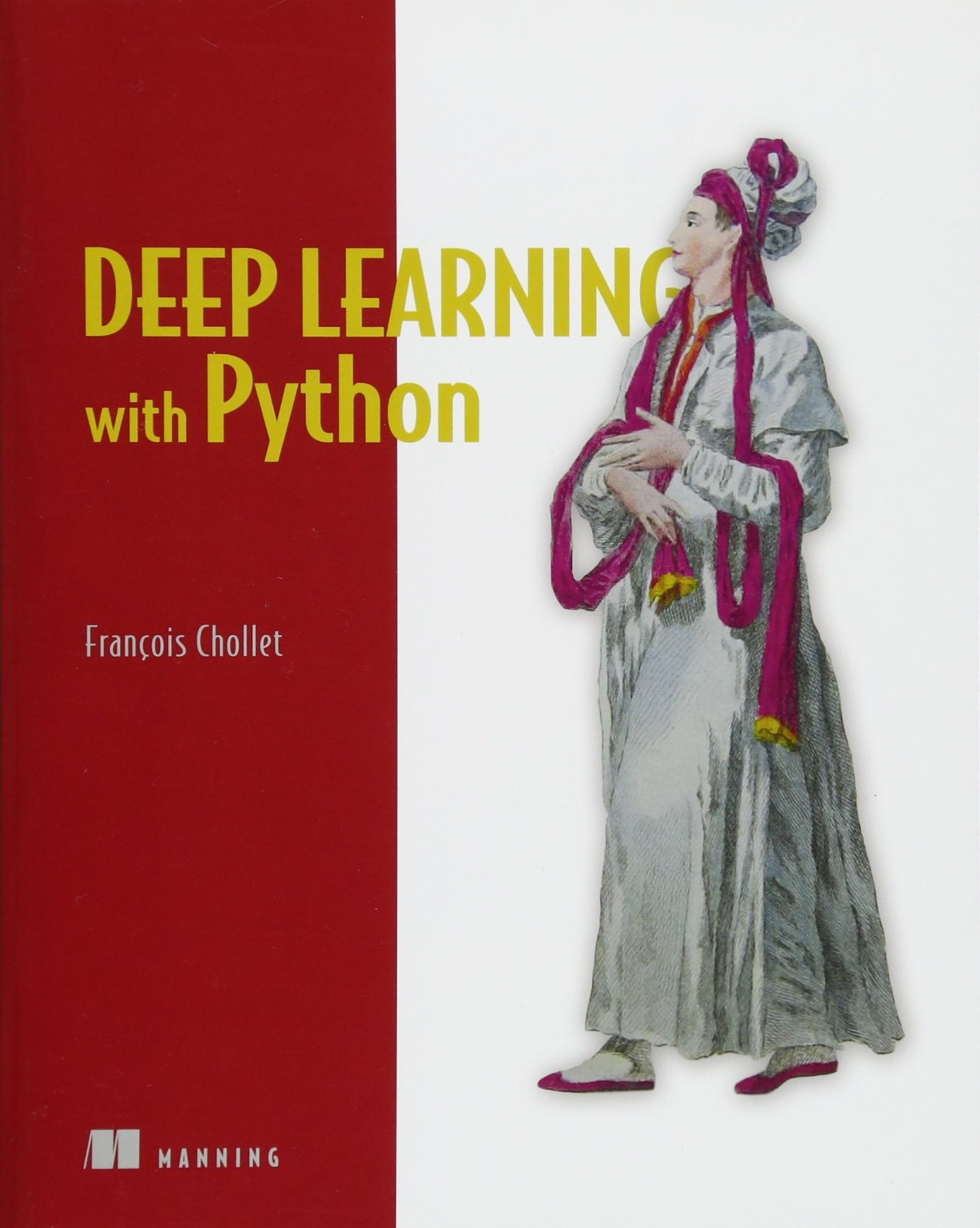Deep Learning with Python 1st Edition