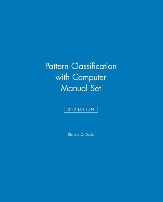 Pattern Classification 2nd Edition with Computer Manual 2nd Edition Set 2nd Edition