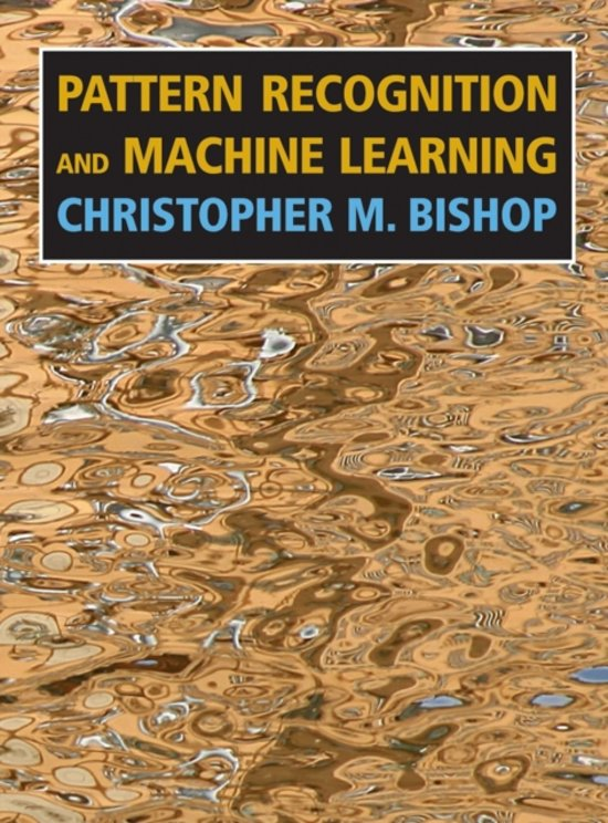 Pattern Recognition and Machine Learning (Information Science and Statistics)