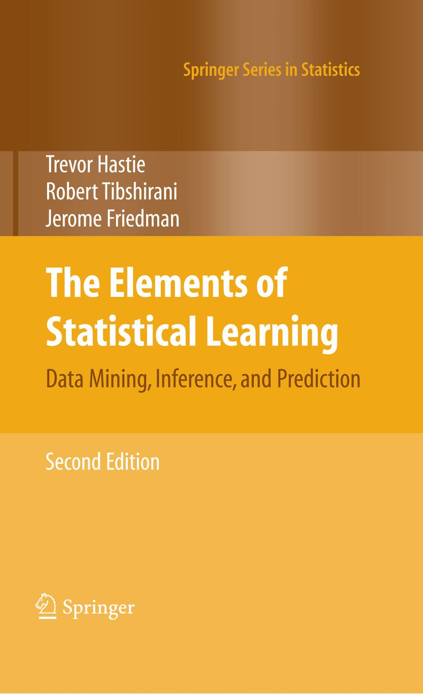 The Elements of Statistical Learning: Data Mining, Inference, and Prediction, Second Edition (Springer Series in Statistics) 2nd Edition