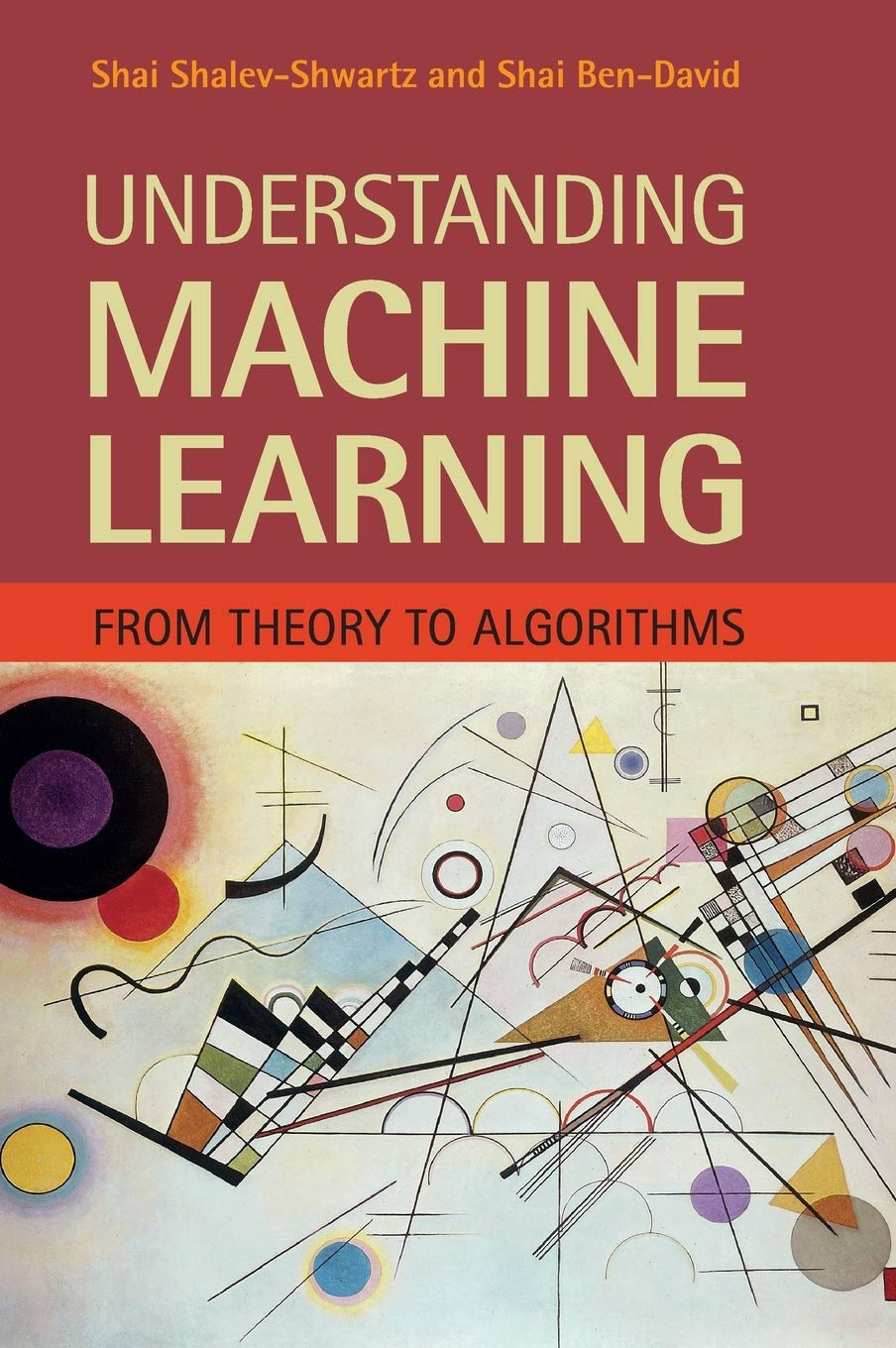 Understanding Machine Learning: From Theory to Algorithms 1st Edition