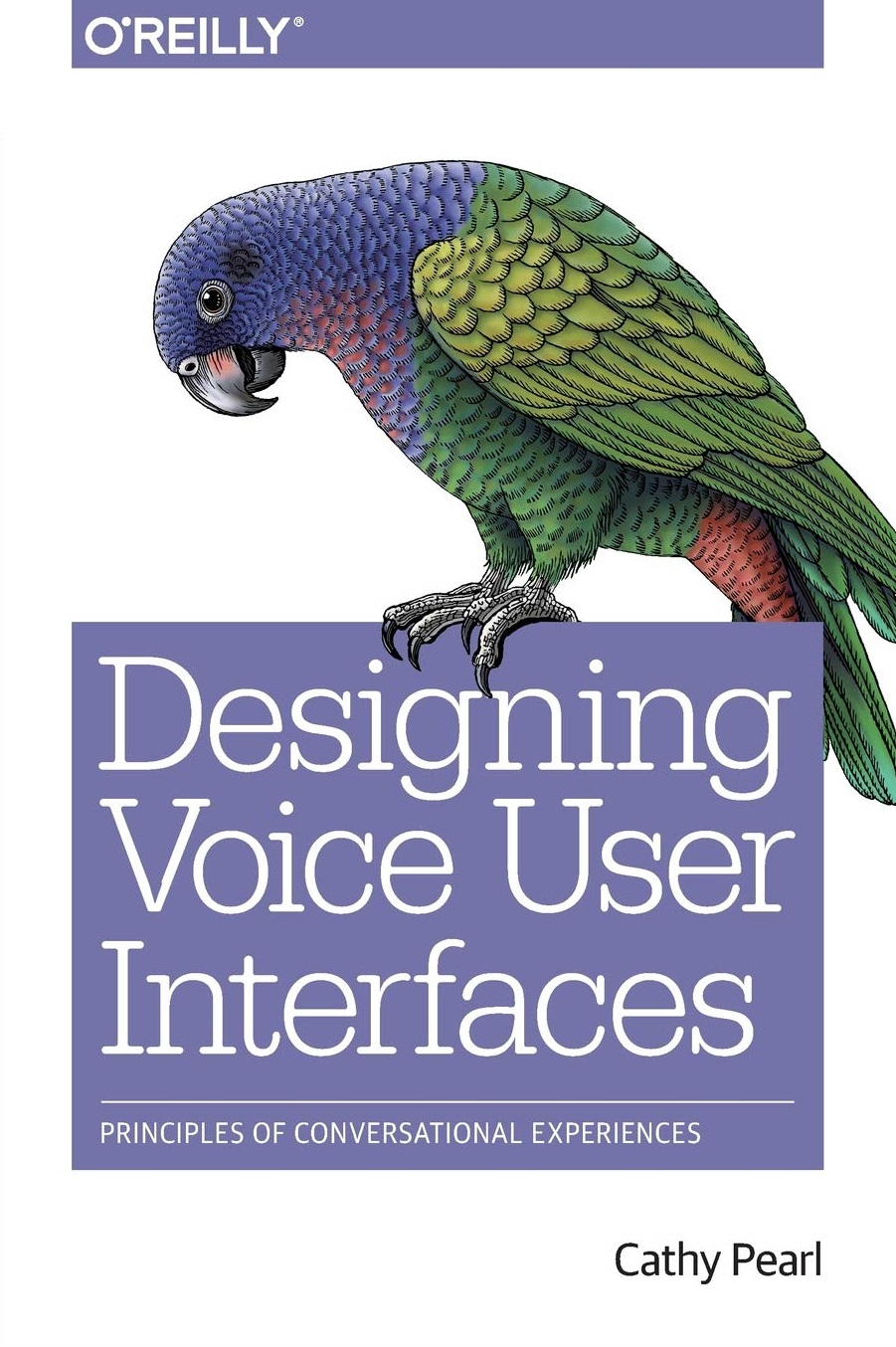 Designing Voice User Interfaces Principles of Conversational Experiences 2016 Edition
