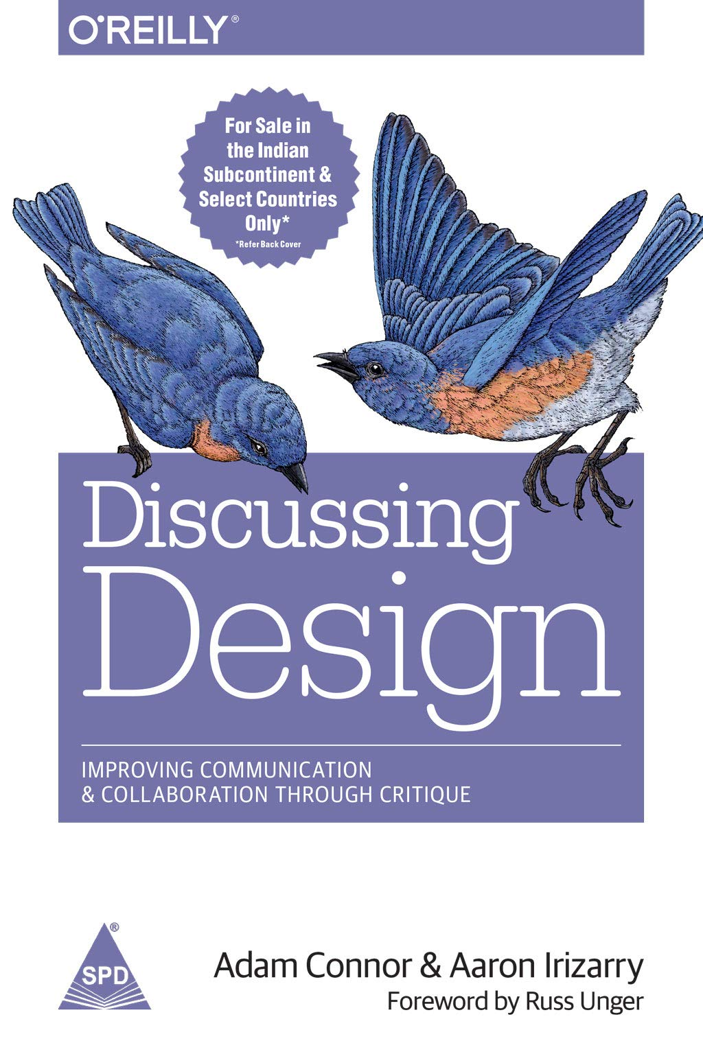 Discussing Design Improving Communication and Collaboration through Critique 1st Edition