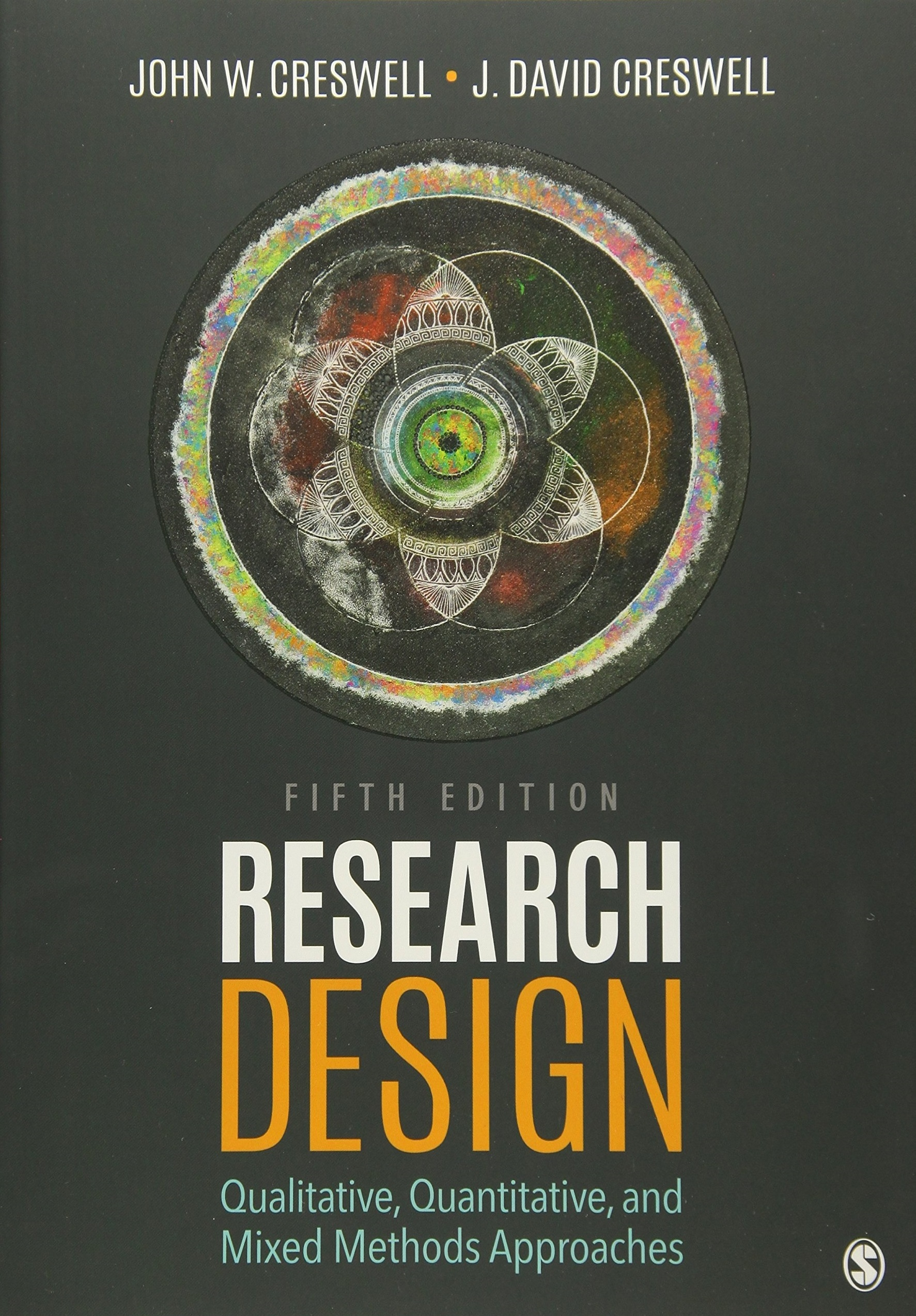 Research Design Qualitative, Quantitative, and Mixed Methods Approaches Fifth Edition