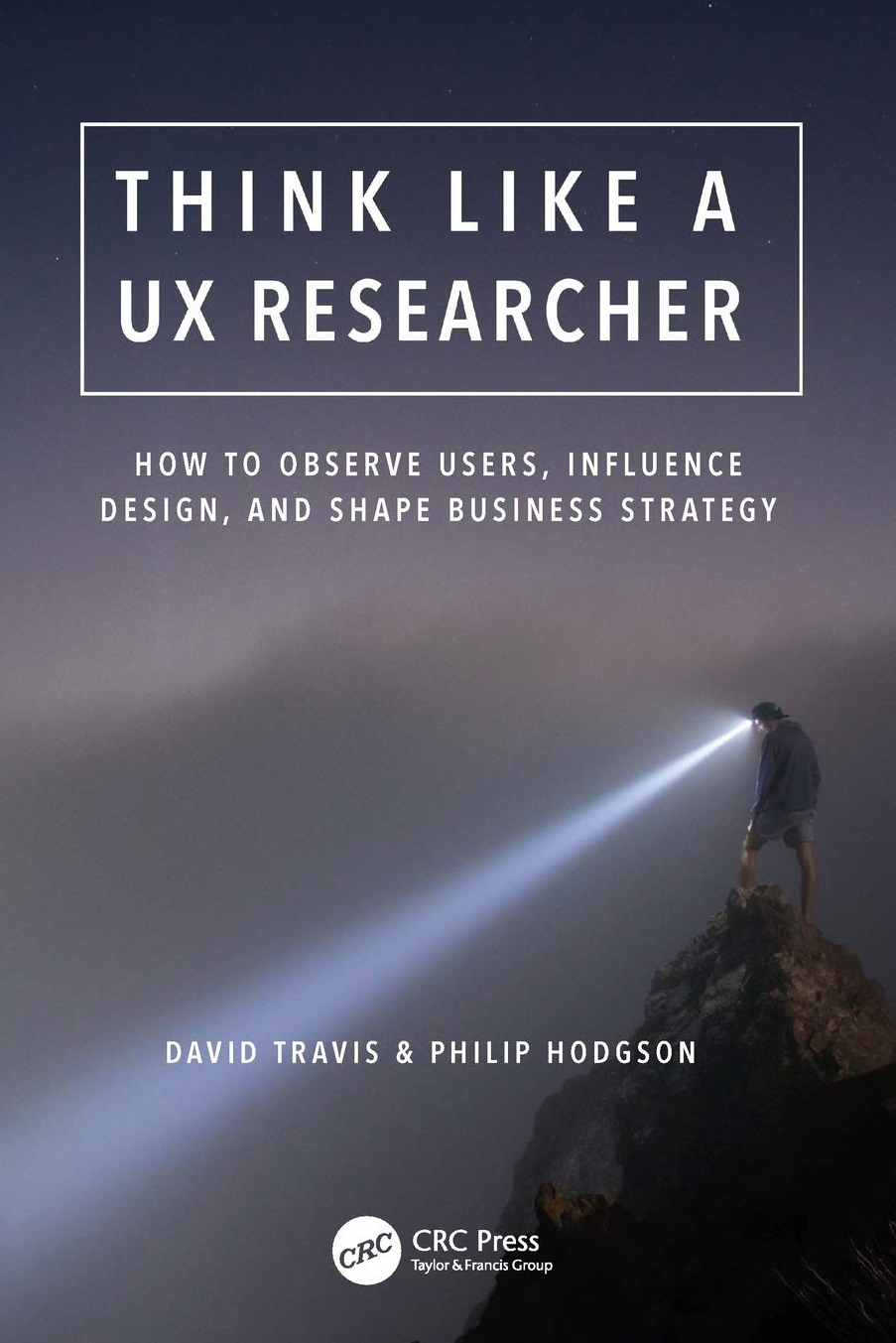 Think Like a UX Researcher 2019 Edition