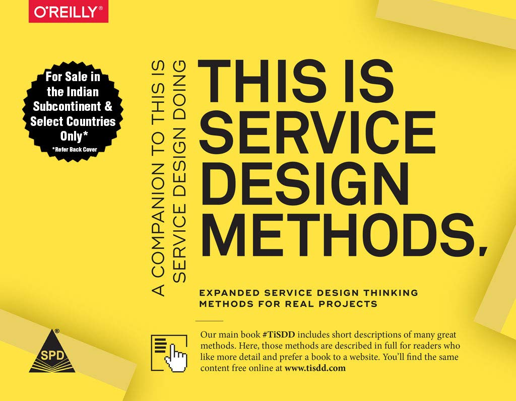 This Is Service Design Methods A Companion to This Is Service Design Doing 1st Edition