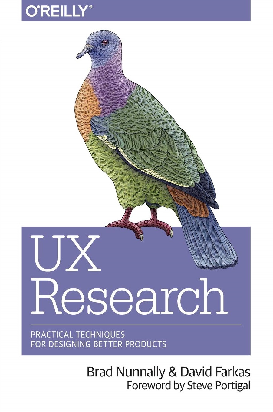 UX Research Practical Techniques for Designing Better Products 1st Edition
