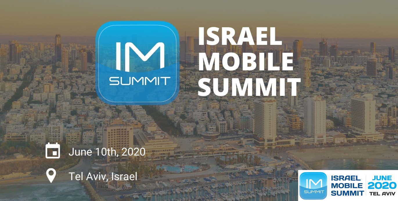 The 10th Israel Mobile Summit 2020