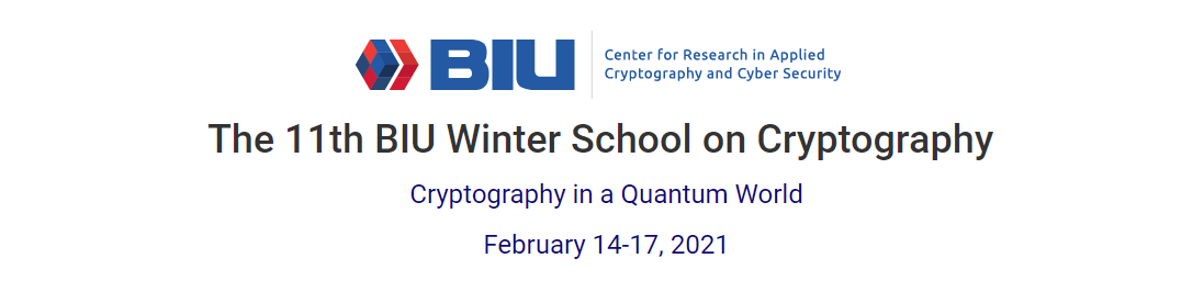 The 11th BIU Winter School on Cryptography